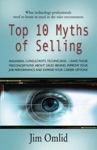 TOP 10 MYTHS OF SELLING What Technology Professionals Need To Know To Excel In The Sales Environment