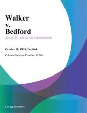 Walker V. Bedford