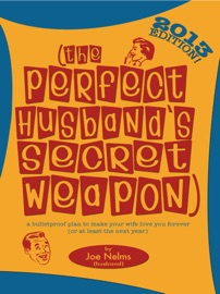 THE PERFECT HUSBANDS SECRET WEAPON