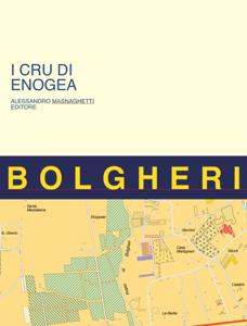 Bolgheri Cellars and Vineyards Cover Book