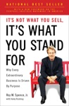 Its Not What You Sell Its What You Stand For