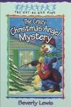 The Crazy Christmas Angel Mystery Cul-de-sac Kids Book 3