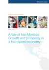 A Tale Of Two Mexicos Growth And Prosperity In A Two-speed Economy
