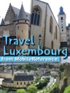 Luxembourg Grand Duchy Of Luxembourg Illustrated Travel Guide Phrasebooks  Maps Mobi Travel