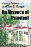 An Absence Of Principal