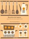 Recettes De Sauces