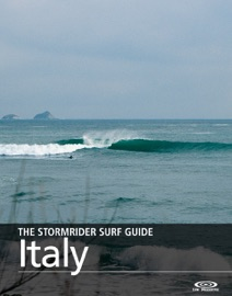 THE STORMRIDER SURF GUIDE ITALY