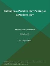 Putting on a Problem Play Putting on a Problem Play