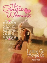 The Single Woman's Sassy Survival Guide