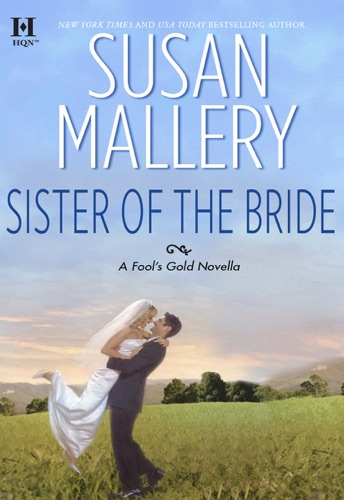 Susan Mallery - Sister of the Bride
