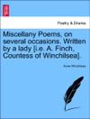 Miscellany Poems On Several Occasions Written By A Lady Ie A Finch Countess Of Winchilsea