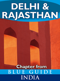 Delhi & Rajasthan - Blue Guide Chapter