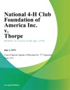 National 4-H Club Foundation Of America Inc V Thorpe