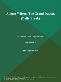 August Wilson The Grand Design Daily Break
