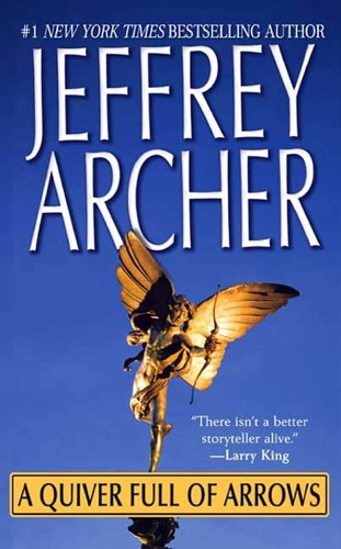 Jeffrey Archer - A Quiver Full of Arrows