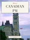 History Of Canadian Prime Ministers