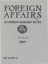Foreign Affairs - July 1965