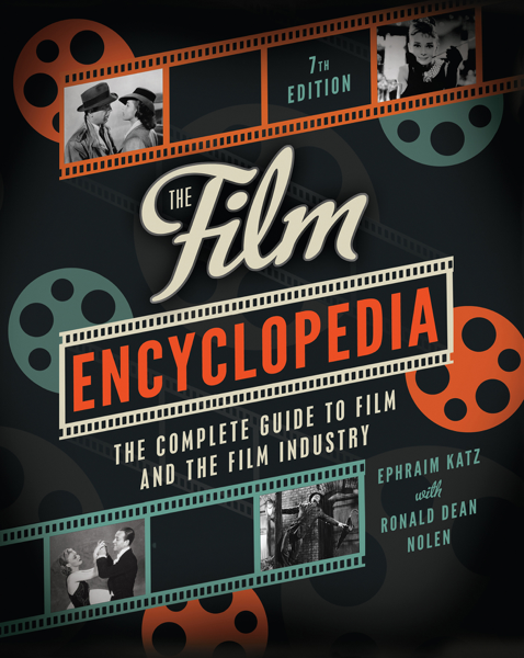 The Film Encyclopedia 7th Edition