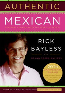 Authentic Mexican by Rick Bayless Book Cover