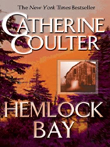Catherine Coulter - Hemlock Bay