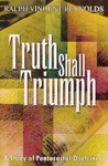 Truth Shall Triumph