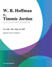 W. B. Hoffman V. Timmie Jordan