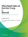 Maryland Sales  Service Corp V Howell