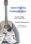Hard Knocks And Consequences