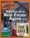 The Complete Idiots Guide To Success As A Real Estate Agent 2nd Edition