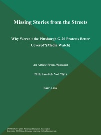 Missing Stories from the Streets: Why Weren't the Pittsburgh G-20 Protests Better Covered? (Media Watch) - Lisa Barr