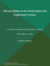 Recent Studies In The Restoration And Eighteenth Century