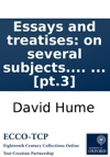 Essays And Treatises On Several Subjects By David Hume Esq In Four Volumes  Pt3