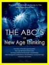 The ABCs Of New Age Thinking The Essential Reference Guide To The New Age Movement