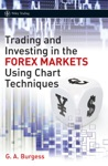 Trading And Investing In The Forex Markets Using Charts Techniques