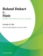 Roland Duhart V. State