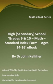 HIGH (SECONDARY) SCHOOL 'GRADES 9 & 10 – MATH – STANDARD INDEX FORM – AGES 14-16' EBOOK