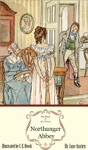 Northanger Abbey The Illustrated Edition