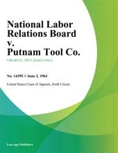 National Labor Relations Board V. Putnam Tool Co.