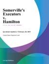 Somervilles Executors V Hamilton