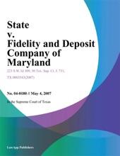 State V. Fidelity And Deposit Company Of Maryland