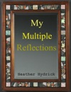 My Multiple Reflections A Short Story