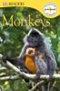 DK Readers L0: Monkeys (Enhanced Edition)