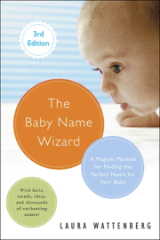 The Baby Name Wizard, Revised 3rd Edition book