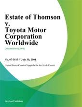 Estate Of Thomson V. Toyota Motor Corporation Worldwide