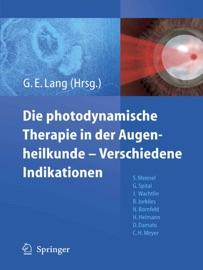 Die Photodynamische Therapie In Der Augenheilkunde Verschiedene Indikationen