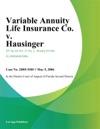 Variable Annuity Life Insurance Co V Hausinger