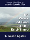 The Work Of God At The End-Time