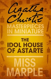 Download and Read Online The Idol House of Astarte