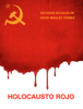 David Moulet GГіmez - Holocausto Rojo portada