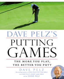 Dave Pelz's Putting Games book